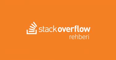 Stackoverflow Rehberi Kullanımı